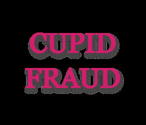 Cupid Fraud